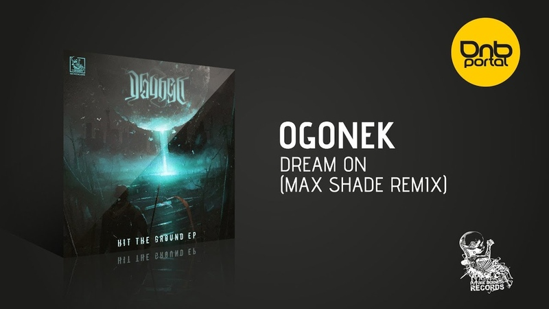 Ogonek - Dream On (Max Shade Remix) [Future Sickness Records]