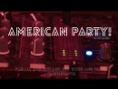 American Party Promo