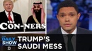 Trump Defends Saudi Arabia Against Murder Allegations to Secure Arms Deal The Daily Show