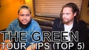 The Green TOUR TIPS Top 5 Ep 648