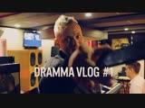 DRAMMA - VLOG#1