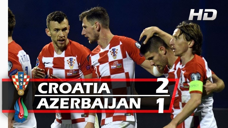 HRVATSKA vs AZERBAJDŽAN 2-1 | All Goals Highlights - 2019 HD