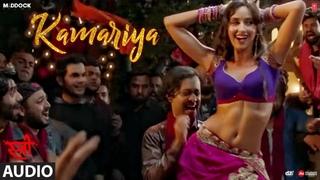 Kamariya Full Audio Song | STREE | Nora Fatehi | Rajkummar Rao | Aastha Gill, Divya Kumar