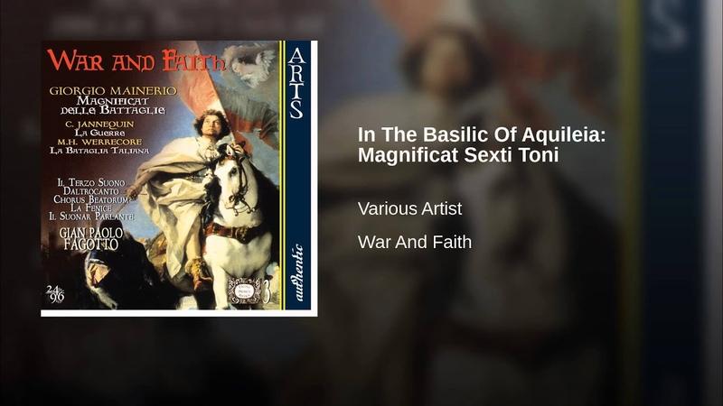 In The Basilic Of Aquileia: Magnificat Sexti Toni