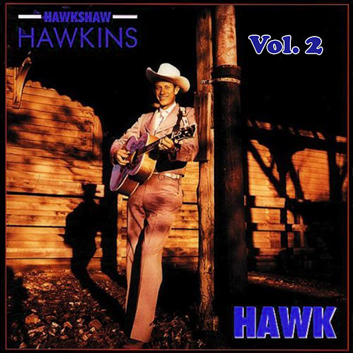 Hawkshaw Hawkins альбом Hawkshaw Hawkins, Vol. 2