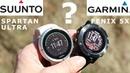Часы Suunto Spartan Ultra или Garmin Fenix 5X что выбрать