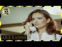 Aile Kadını Türk Filmi