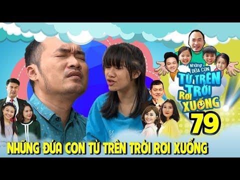 NHỮNG ĐỨA CON TỪ TRÊN TRỜI RƠI XUỐNG | TẬP 79 |Tiến Luật - Việt Thi bất ngờ tổ chức tiệc sinh nhật🍰