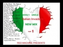Kohls Uncle - Italian Invaders New Mix part.1