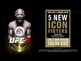 EA SPORTS UFC 3 - Icon Edition – Launch Trailer ¦ PS4