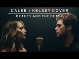 Beauty and the Beast Caleb + Kelsey Cover