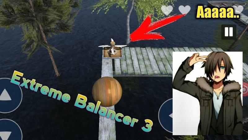 Играю в игру Extreme Balancer 3