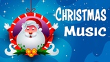 Happy Christmas Music - Christmas Pop Music - Instrumental Christmas Songs Playlist