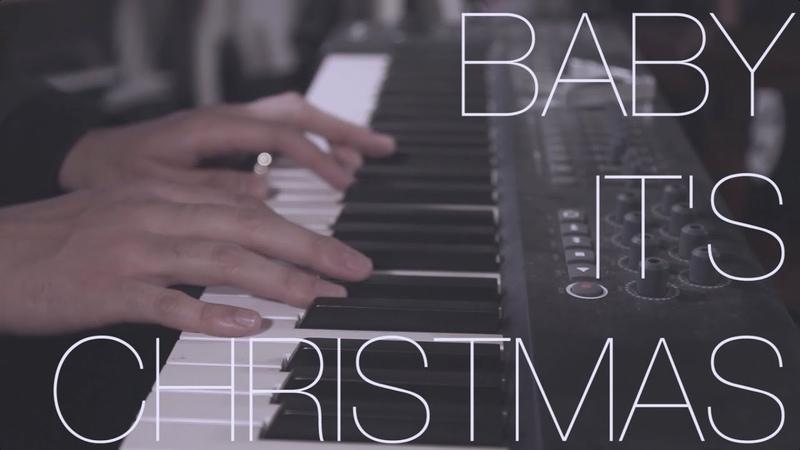 ORIGINAL Baby It's Christmas (Piano Version) feat Colton Haynes