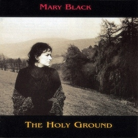 Mary Black альбом The Holy Ground