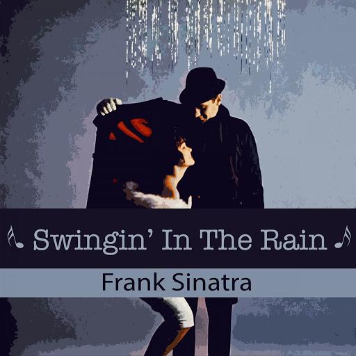 Frank Sinatra альбом Swingin' In The Rain