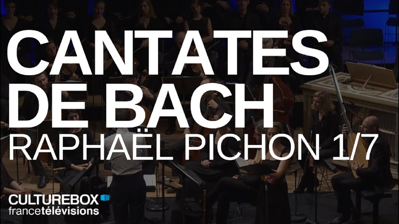 Cantates BWV 31, 34, 51 191 de Bach par Raphaël Pichon 1/7- Live @ la Philharmonie de Paris