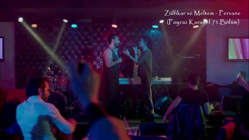 Zülfikar ve Meltem - Pervane (Poyraz Karayel 71.Bölüm)