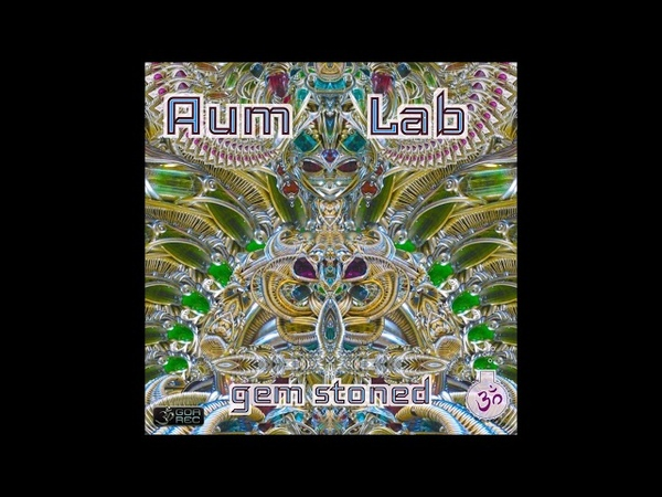 Aum Lab - Gem Stoned [Full Album]