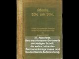 Atlantis, Edda und Bibel - 37/38 - Das erschlossene Geheimnis der Heiligen Schrift