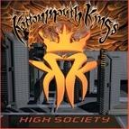Kottonmouth Kings альбом High Society