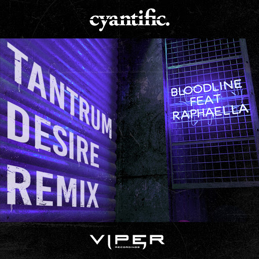 Cyantific альбом Bloodline (Club Master) [feat. Raphaella] [Tantrum Desire Remix]