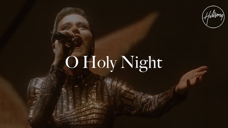 O Holy Night (Live) - Hillsong Worship