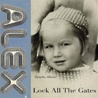 ALEX альбом Lock All The Gates