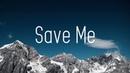Burgess - Save Me (Lyrics) ft. Dani King