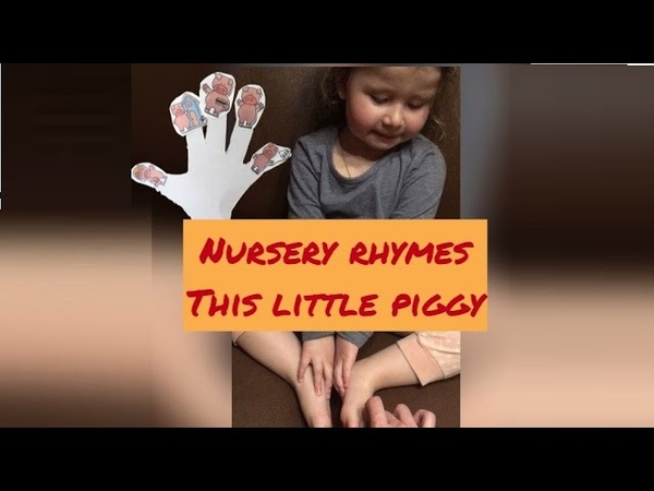 This little piggy nursery rhyme