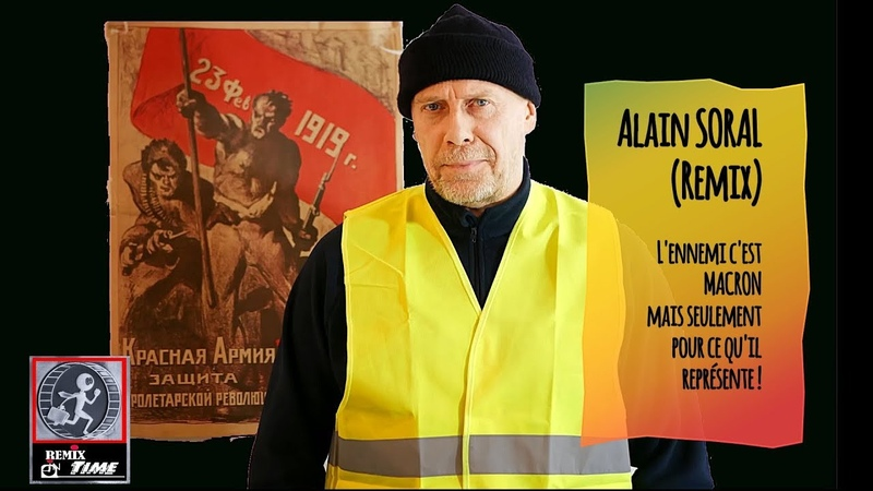 Alain SORAL: L'ennemi c'est Macron pour ce qu'il représente...Remix (Hd 720)