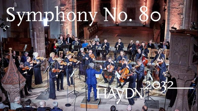 Haydn Symphony No. 80   Giovanni Antonini   Kammerorchester Basel (Haydn2032 live)