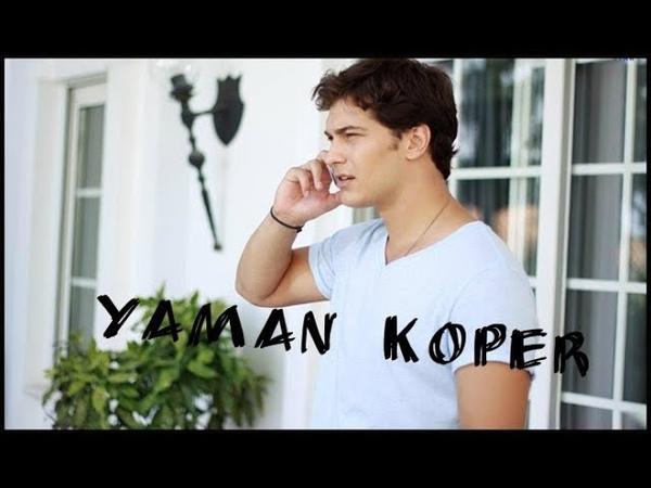 Medcezir Yaman KOPER (Çağatay Ulusoy)