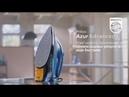 Philips представляет новый утюг Azur Advanced с едиными температурными настройками!