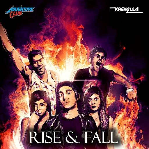 Adventure Club альбом Rise & Fall (feat. Krewella)