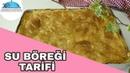 Турецкий су бёрек с сыром | SU BÖREGİ Tarifi|Hamur işleri|Börek Tarifleri|Masmavi3mutfakta▪