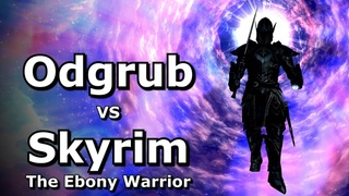 Skyrim - The Ebony Warrior