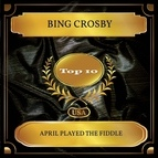 Bing Crosby альбом April Played the Fiddle