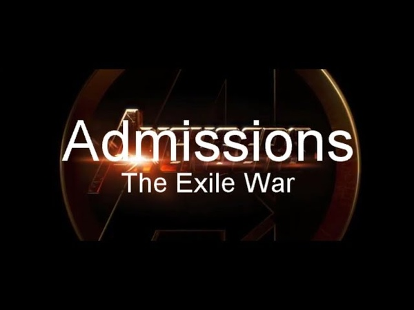Admissions: The Exile War (Meme Video)