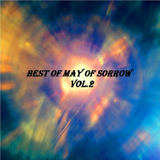 May Of Sorrow альбом Best of May of Sorrow, Vol. 2