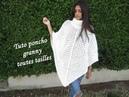 TUTO PONCHO FEMME GRANNY TOUTES TAILLES Crochet granny poncho PONCHO GRANNY DE GANCHILLO FACIL