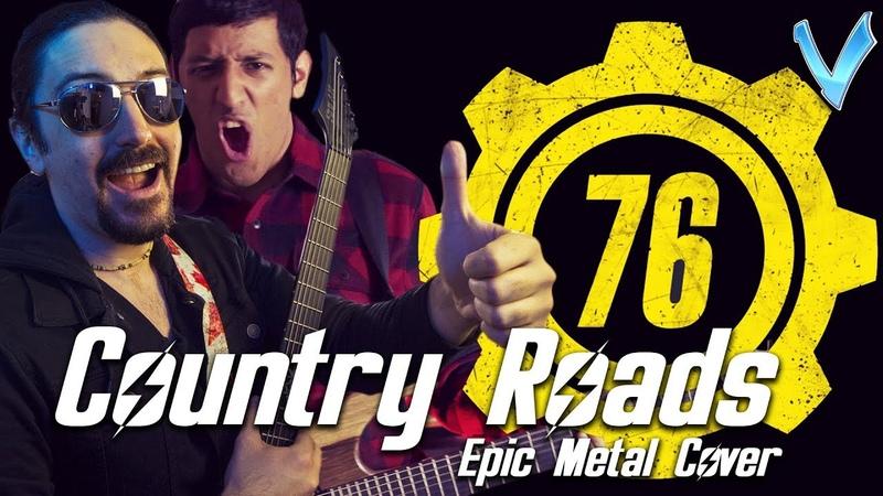 John Denver Country Roads Fallout 76 EPIC METAL COVER Little V feat Ro Panuganti