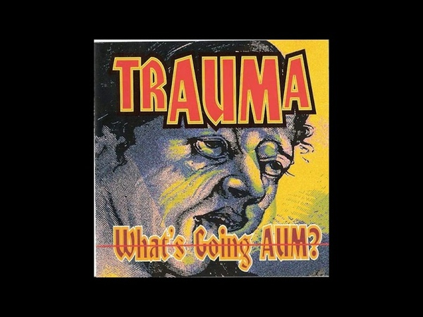 TRAUMA - What´s Going AUM? [FULL ALBUM 72:54 MIN] 1993 HD HQ HIGH QUALITY BRUTAL HARDCORE GABBER