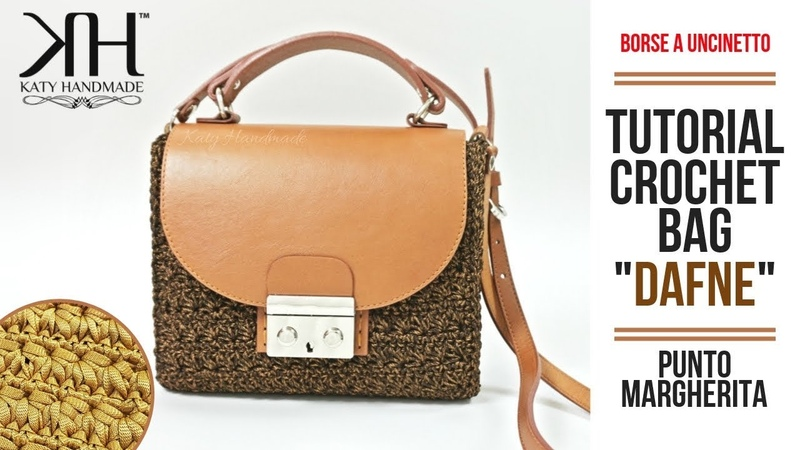 Tutorial borse uncinetto - DAFNE - PUNTO MARGHERITA - Crochet/Ganchillo ♡ Katy Handmade