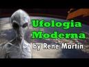 Ufologia Moderna O posicionamento dos governos militares e cientistas by Rene Martin