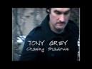 Tony Grey Chasing Shadows