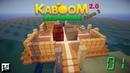 Minecraft Kaboom 2 0 Nevermine S2 01 Новое начало
