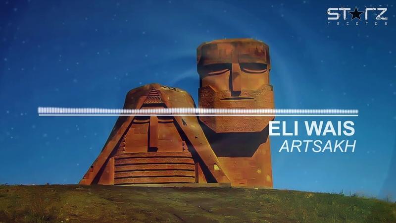 Eli Wais - Artsakh (Original Deep House Mix)