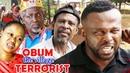 Obum The Village Terrorist(New Movie) Season 12 - 2019 Latest Nigerian Nollywood Movie