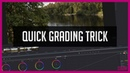 A Tip for Quick Grading DaVinci Resolve 15 Tutorial